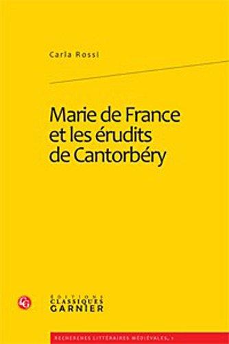 Marie de France et les érudits de Cantorbéry: Carla Rossi, Carla Rossi Bellotto