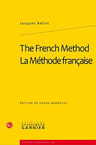 The French Method/la Methode Francaise: Bellot, Jacques