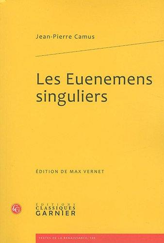 les euenements singuliers: Jean-Pierre Camus