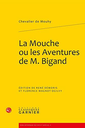 la mouche ou les aventures de M. Bigand