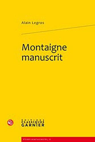 9782812400988: Montaigne manuscrit