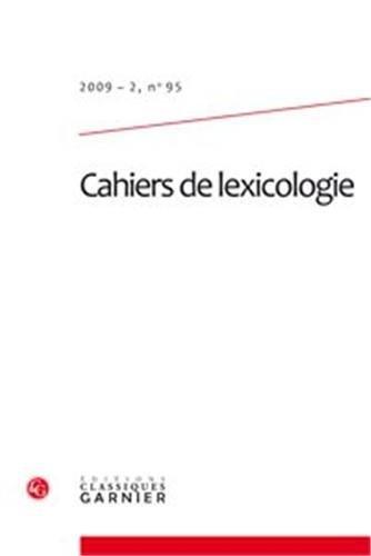 Cahiers de lexicologie, n 95