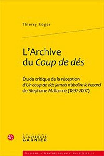 L'Archive du Coup de dés: Thierry Roger