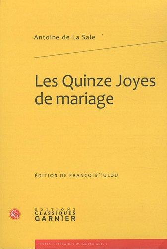 Les Quinze Joyes de mariage: Antoine de La