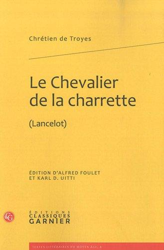 9782812401435: Le Chevalier de la charrette : (Lancelot)