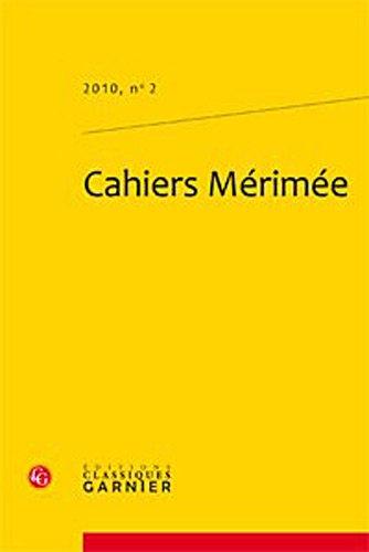 Cahiers Mérimée, N° 2 :: Classiques Garnier