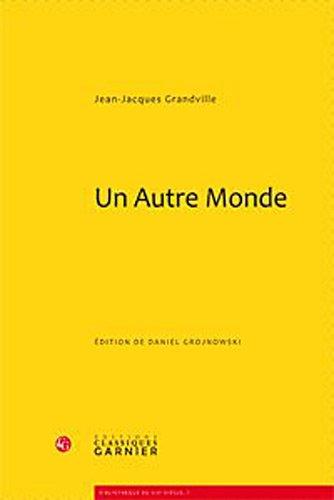 un autre monde: Jean-Jacques Grandville