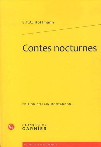 Contes nocturnes: E. T. A. Hoffmann