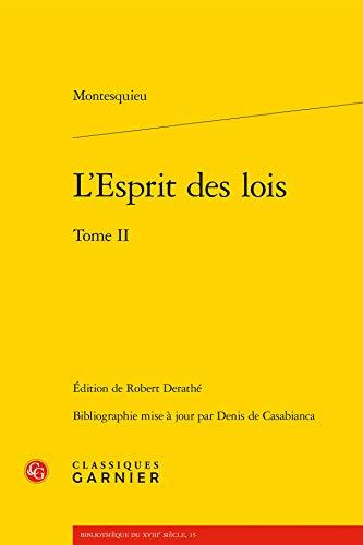 L'esprit des lois : Tome 2: Denis de Casabianca