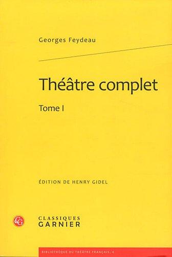 Théâtre complet : Tome 1