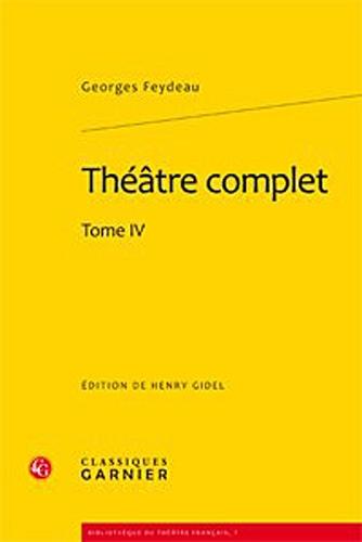 Théâtre complet : Tome 4