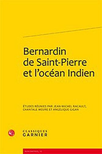 Bernardin de Saint-Pierre et l'océan Indien: Angélique Gigan, Chantal Meure, Jean-Luc ...
