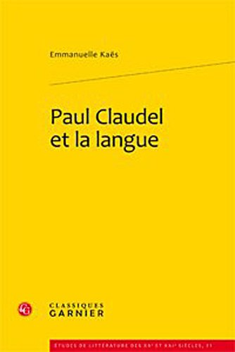 Paul Claudel et la langue