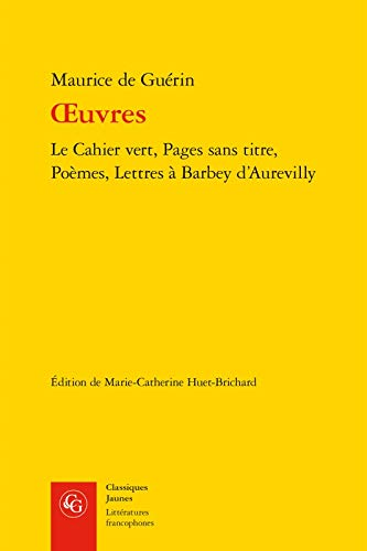 Oeuvres : Le cahier vert, Pages sans: Maurice de Guérin