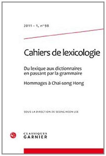 """""""du lexique aux dictionnaires en passant par la grammaire ; hommages à Chai-song Hong&..."""