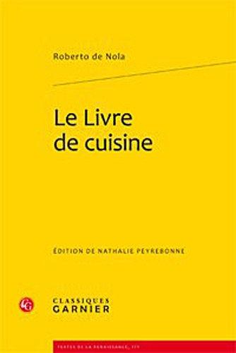 le livre de cuisine: Nathalie Peyrebonne, Robert Nola