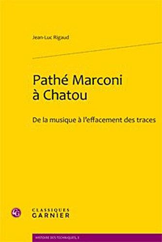 9782812403385: Pathé Marconi à Chatou ; de la musique à l'effacement des traces