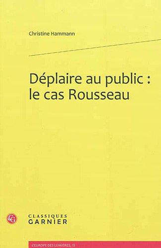 déplaire au public : le cas Rousseau: Christine Hammann