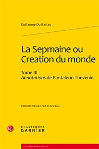 Sepmaine Ou Creation Du Monde Tome III (French Edition)