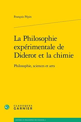 la philosophie experimentale de diderot et la chimie. philosophie, sciences et arts: François Pépin