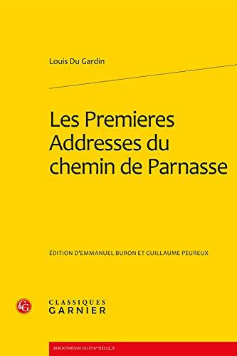 les premières addresses du chemin de Parnasse: Gardin, Louis Du