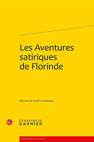 Les Aventures satiriques de Florinde: d'Angelo, Filippo
