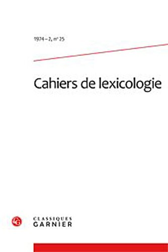 cahiers de lexicologie. 1974-2, n 25