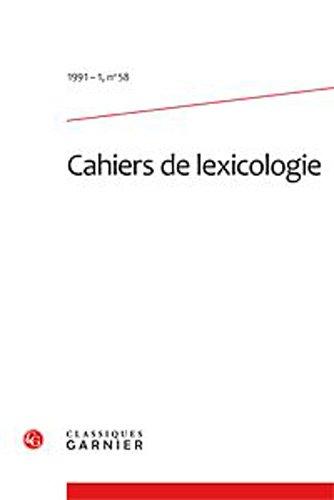 cahiers de lexicologie. 1991-1, n 58