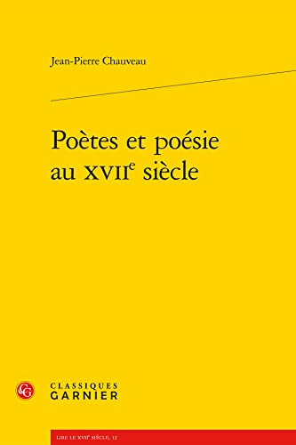 9782812405037: Po�tes et po�sie au XVIIe si�cle