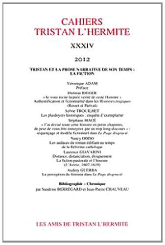 cahiers tristan l'hermite. 2012, n 34: Les Amis de Tristan L'Hermite