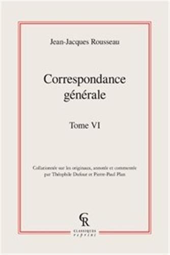 Correspondance générale : Tome 6