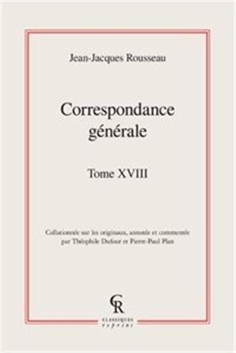 Correspondance générale t.18: Jean Jacques Rousseau