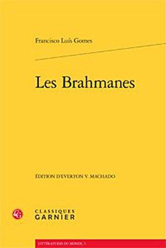 les brahmanes: Francisco Luis Gomes