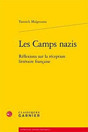 9782812406195: Les camps nazis : R�flexions sur la r�ception litt�raire fran�aise