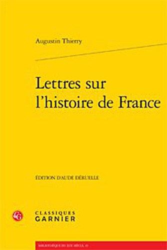 Lettres sur l'histoire de France: THIERRY (A.).