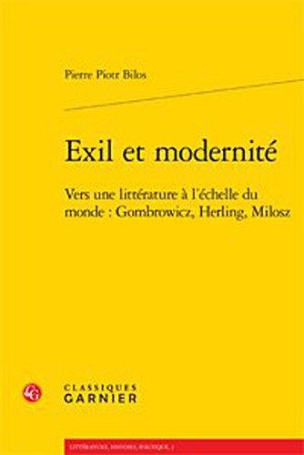 Exil et modernità : Vers une littà rature à l'à chelle du ...