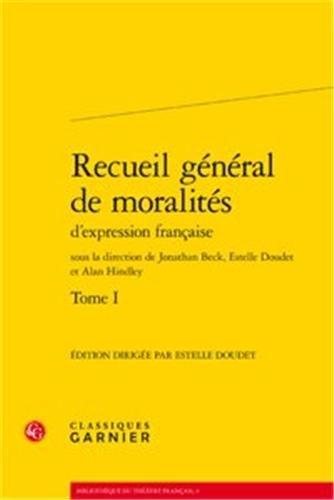 Recueil général de moralités d'expression franÃ&...