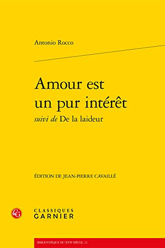 Amour est un pur intérêt : Suivi de De la laideur: ...