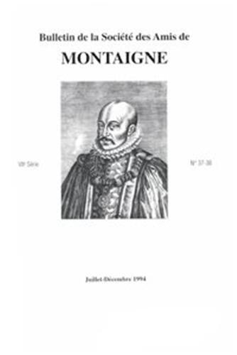 Bulletin de la societe des amis de montaigne. VII, 1994-2, n 37-38