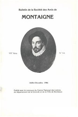Bulletin de la societe des amis de montaigne. VII, 1986-2, n 5-6: Société des amis de Montaigne