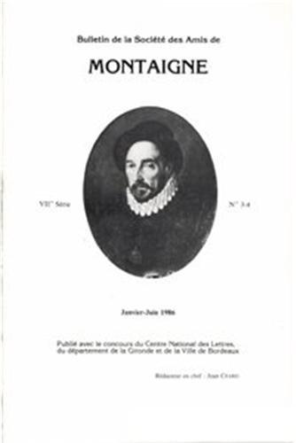 Bulletin de la societe des amis de montaigne. VII, 1986-1, n 3-4