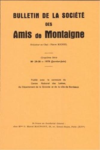 Bulletin de la societe des amis de montaigne. V, 1979-1, n 29-30: Société des amis de Montaigne
