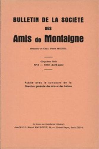 Bulletin de la societe des amis de montaigne. V, 1972-2, n 2: Société des amis de Montaigne