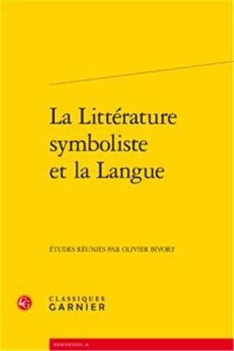 La littérature symboliste et la langue