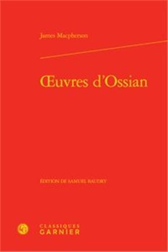 Oeuvres d'Ossian: James Macpherson