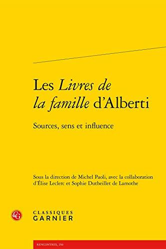 Les livres de la famille d'Alberti - sources, sens et influence