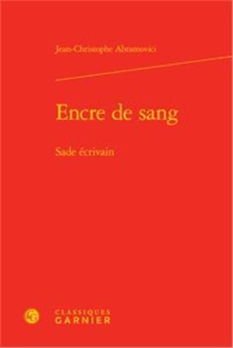 9782812409523: Encre de sang - Sade écrivain