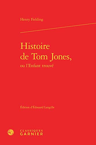 9782812409646: Histoire de Tom Jones, ou l'enfant trouve