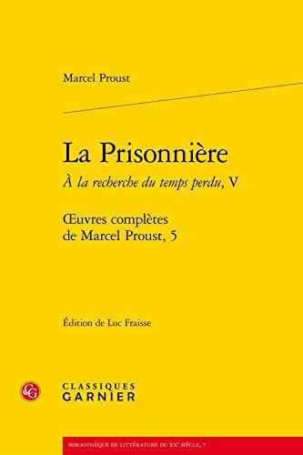 Oeuvres complètes de Marcel Proust, Tome 5: Marcel Proust