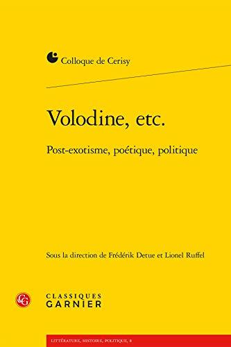 9782812410857: Volodine etc. : Post-exotisme, po�tique, politique